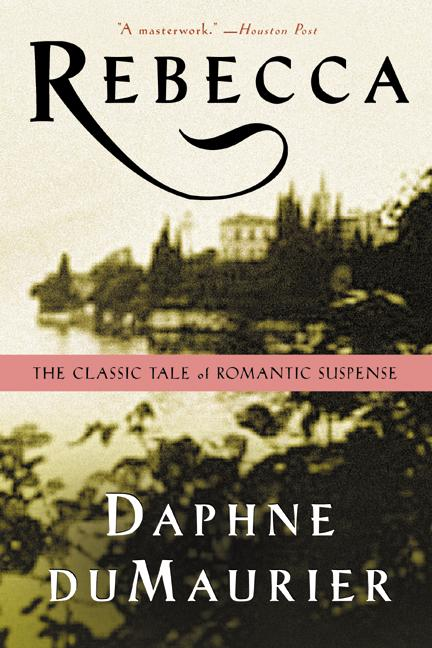 Book cover of 'Rebecca' by Daphne Du Maurier, image of an old house and countryside