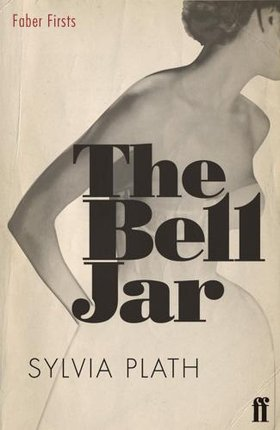 Book cover of 'The Bell Jar' featuring the body of a glamorous woman