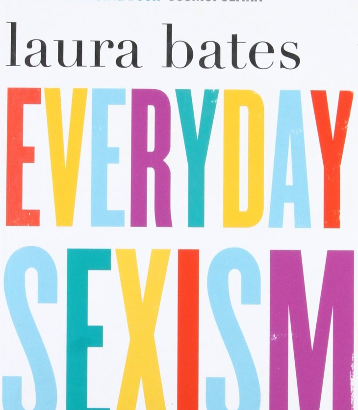 Book cover of 'Everyday Sexism' by Laura Bates