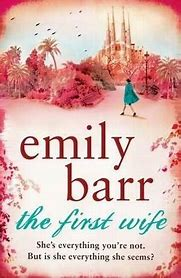 Book cover of 'The First Wife' by Emily Barr, featuring a pink background with a cartoon woman