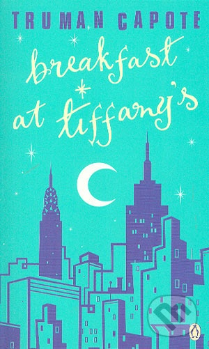 Book cover of 'Breakfast at Tiffany's' by Truman Capote