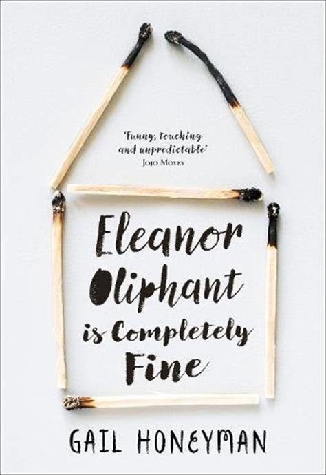 Review: 'Eleanor Oliphant is Completely Fine' by Gail Honeyman