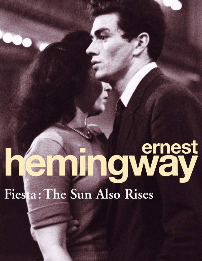 Book cover of The Sun Also Rises by Ernest Hemingway, featuring a young man and woman embracing