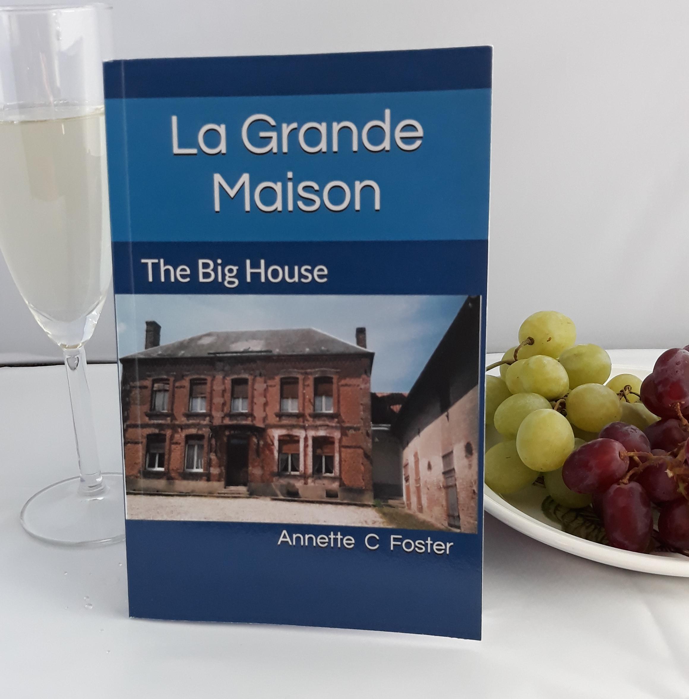 The book cover of 'La Grande Maison' by Annette C. Foster.