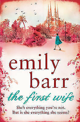 Cover of 'The First Wife'  by Emily Barr