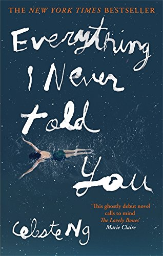Book cover of 'Everything I Never Told You' by Celeste Ng